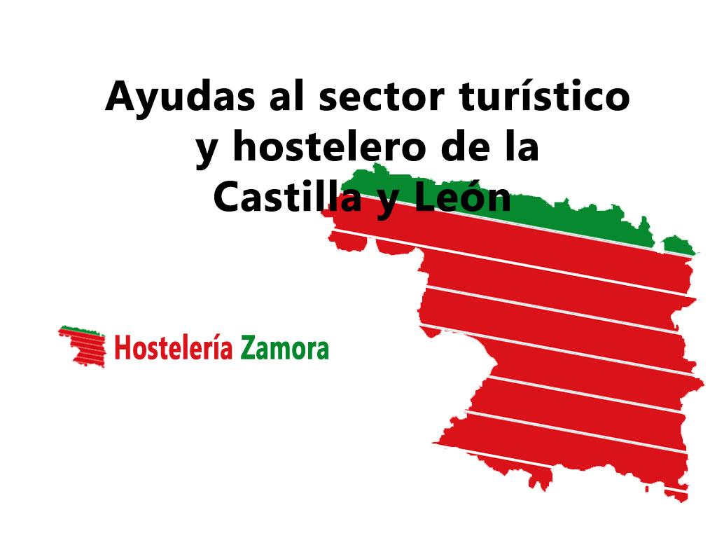 ayudas al sector turístico y hostelero de la Castilla y León