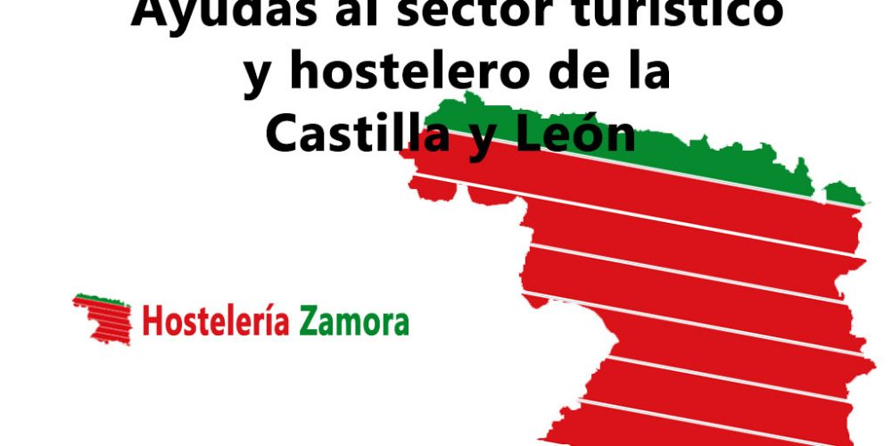 Aid to the tourist and hospitality sector of Castilla y León